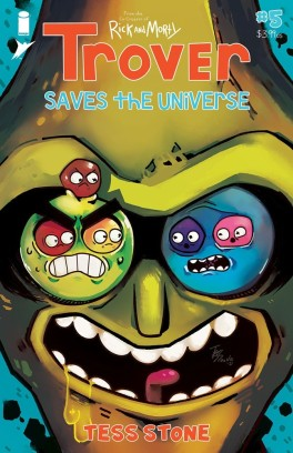 TROVER SAVES THE UNIVERSE #5 (OF 5)