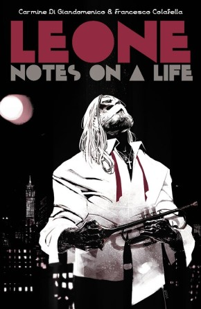 LEONE: NOTES ON A LIFE OGN