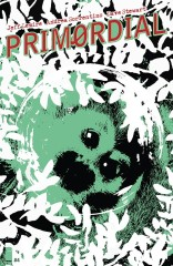 PRIMORDIAL #4 (OF 6)