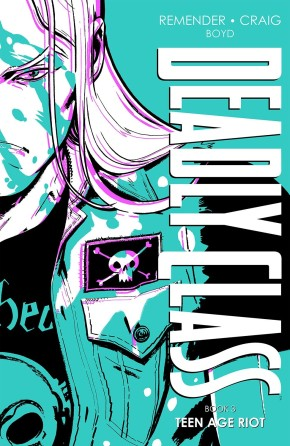 DEADLY CLASS DELUXE EDITION, BOOK THREE: TEEN AGE RIOT HC