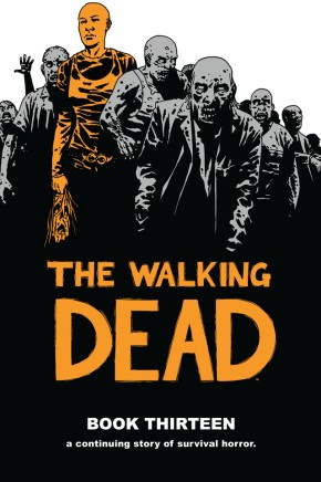 The Walking Dead Book 13 HC