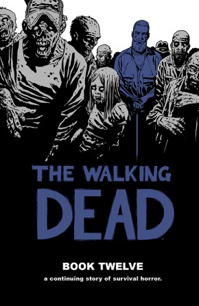 The Walking Dead Book 12 HC
