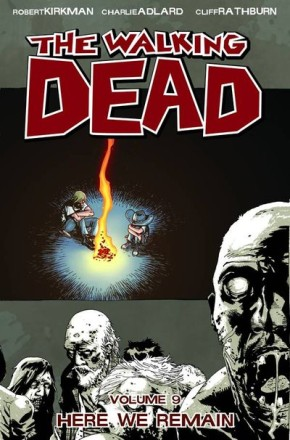 The Walking Dead, Vol. 9: Here We Remain TP