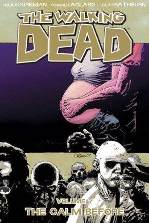 The Walking Dead, Vol. 7: The Calm Before TP