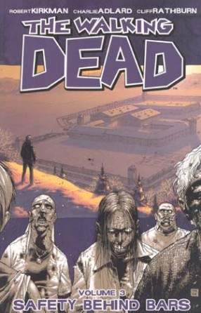 The Walking Dead, Vol. 3: Safety Behind Bars TP