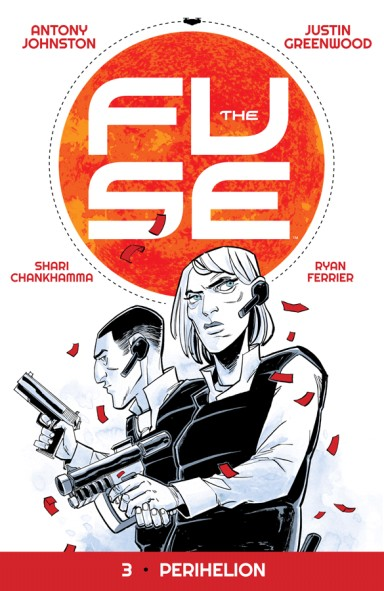 The Fuse, Vol. 3: Perihelion TP