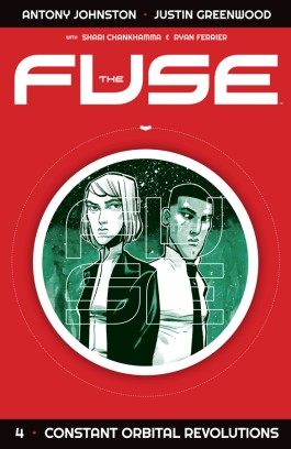 The Fuse, Vol. 4: Constant Orbital Revolutions TP