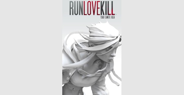 RUNLOVEKILL, VOL. 1 keeps readers on the edge of their seats