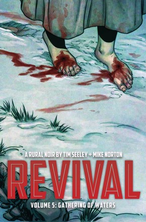 Revival, Vol. 5 TP: Gathering Of Waters