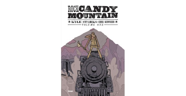 Kyle Starks' hobo epic ROCK CANDY MOUNTAIN arrives in paperback this September