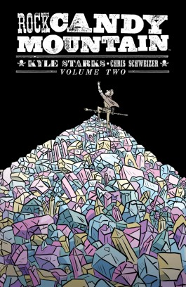 Rock Candy Mountain, Vol. 2 TP