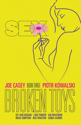Sex, Vol 3: Broken Toys TP