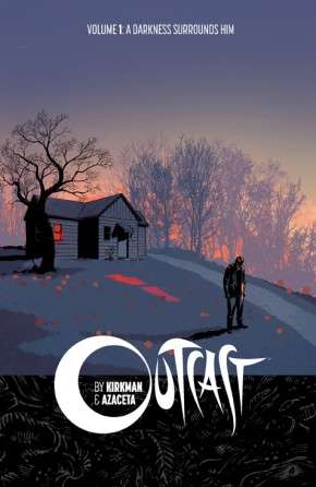 Outcast By Kirkman & Azaceta, Vol. 1 TP