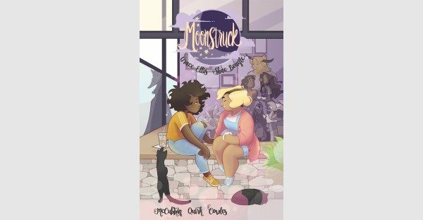 Magical romance MOONSTRUCK, VOL. 1 will charm readers of all ages this March