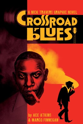 Crossroad Blues: A Nick Travers Graphic Novel OGN