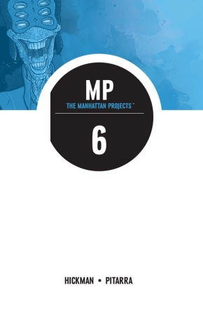 The Manhattan Projects, Vol. 6 TP