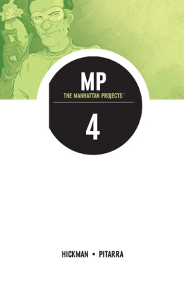 The Manhattan Projects, Vol. 4: The Four Disciplines TP