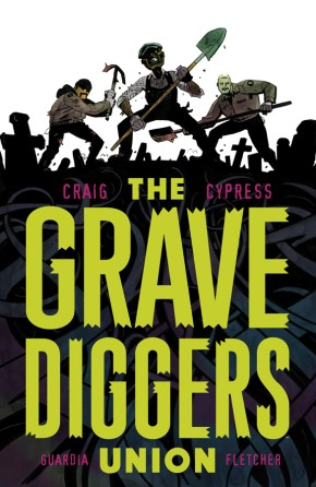 The Gravediggers Union, Vol. 1 TP