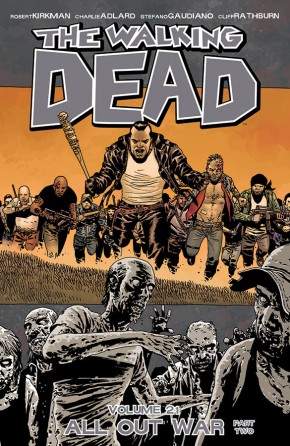 The Walking Dead, Vol. 21: All Out War – Part Two TP