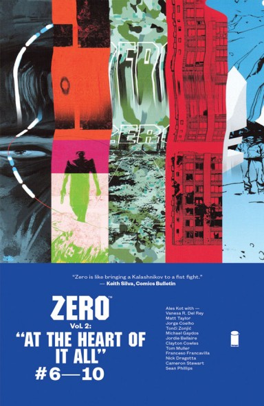 Zero, Vol. 2: At The Heart Of It All Tp