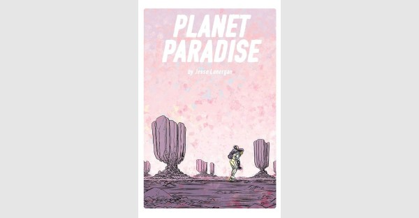HEDRA MASTERMIND BRINGS READERS JAW-DROPPING GRAPHIC NOVEL PLANET PARADISE THIS NOVEMBER