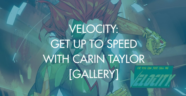 Velocity: Get Up To Speed With Carin Taylor [Gallery]