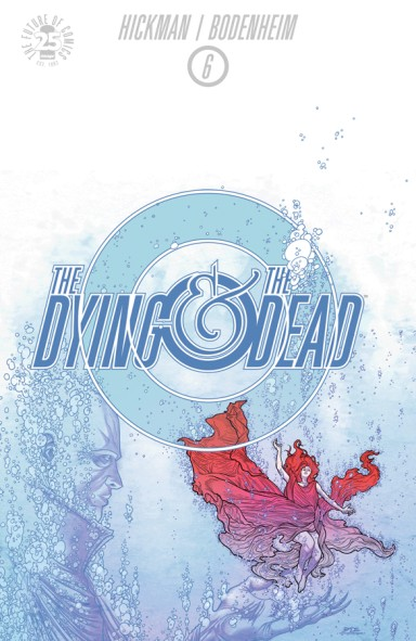 The Dying And The Dead #6 (Of 10)