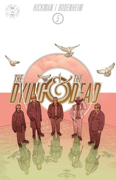 The Dying And The Dead #5 (Of 10)