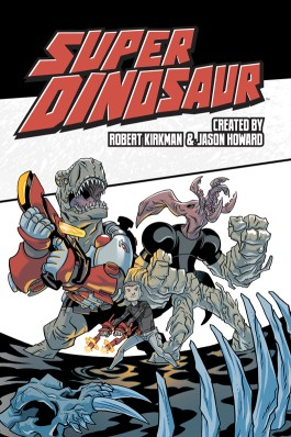 SUPER DINOSAUR, VOL. 2 TP