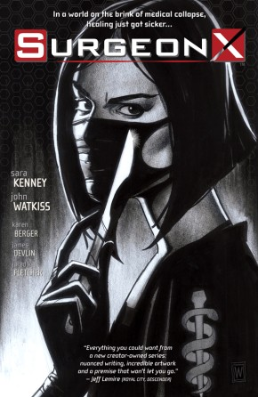 Surgeon X, Vol.1: The Path of Most Resistance TP