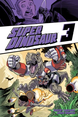 Super Dinosaur, Vol. 3 TP