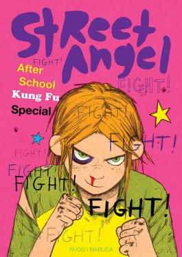Street Angel: After School Kung Fu Special HC