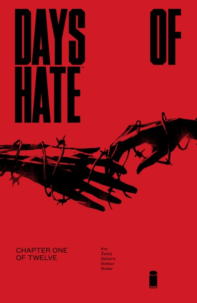 Days Of Hate #1 (of 12)