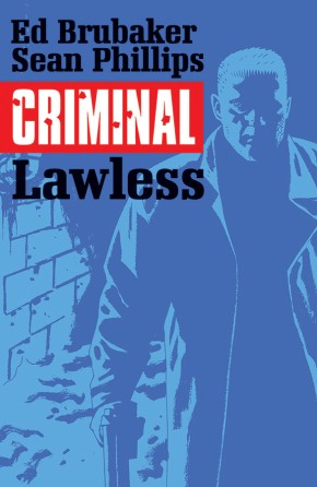 Criminal, Vol. 2: Lawless TP