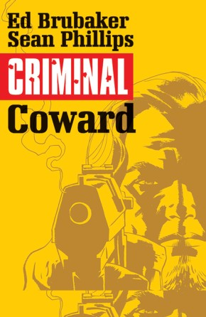 Criminal, Vol. 1: Coward TP