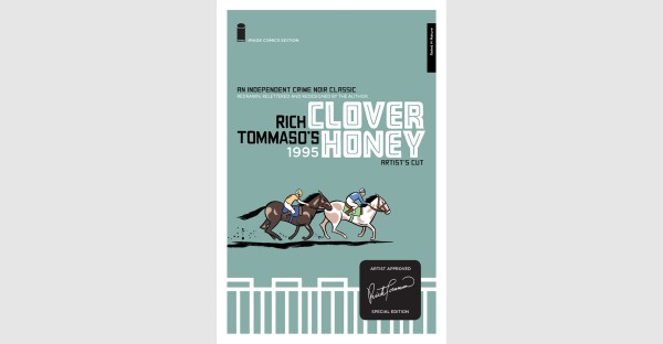 Special artist-approved edition of Rich Tommaso's CLOVER HONEY arrives this April