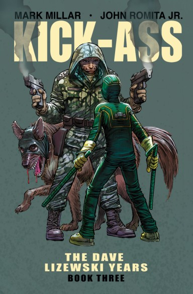 Kick-Ass: The Dave Lizewski Years, Book 3 TP