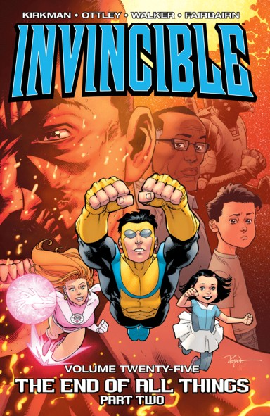 Invincible, Vol. 25: The End Of All Things, Part 2 TP