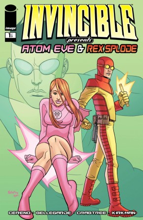 Invincible Presents: Atom Eve & Rexsplode #1