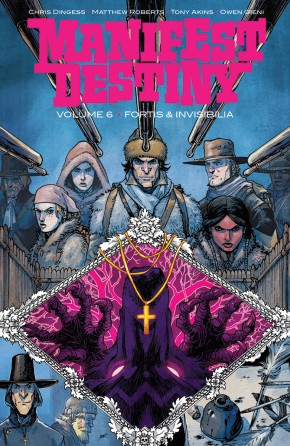 Manifest Destiny, Vol. 6 TP