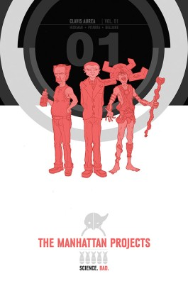The Manhattan Projects, Vol. 1 HC