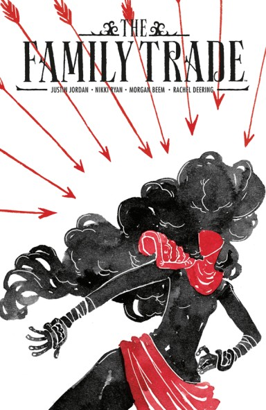 The Family Trade, Vol. 1 TP