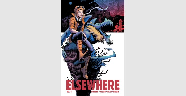 Fantasy adventure ELSEWHERE, VOL. 1 arrives this January