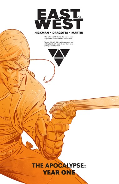 East Of West, The Apocalypse: Year One HC
