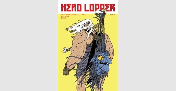 HEAD LOPPER—The critically-acclaimed indie comes to Image
