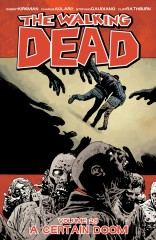 The Walking Dead, Vol. 28: A Certain Doom TP