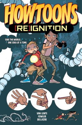 Howtoons: [Re] Ignition, Vol. 1 TP