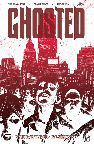 Ghosted, Vol. 3 TP