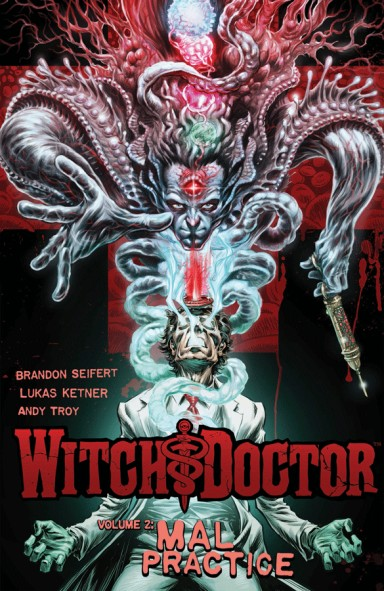 Witch Doctor Vol. 2: Mal Practice TP