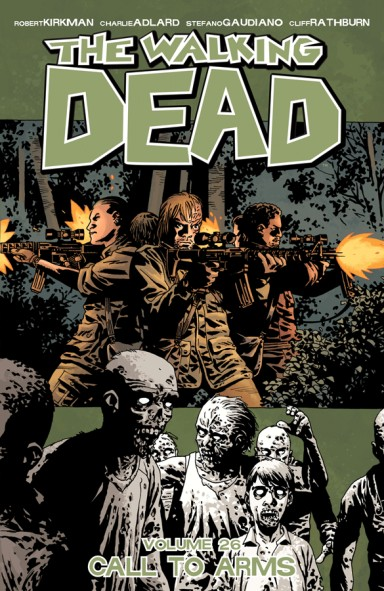 The Walking Dead, Vol. 26: Call To Arms TP